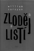 William Saroyan: Zloděj listí