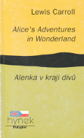 obálka Alice's Adventures in Wonderland / Alenka v kraji divů